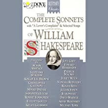 The Complete Sonnets of William Shakespeare (       UNABRIDGED) by William Shakespeare Narrated by Roscoe Lee Browne, Christopher Cazenove, Vanessa Redgrave, David Warner, Elliott Gould, Samantha Eggar, Robert Foxworth, Joel Grey, Juliet Mills, Roger Rees