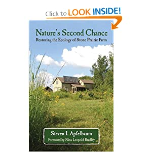 Nature's Second Chance: Restoring the Ecology of Stone Prairie Farm Steven Apfelbaum
