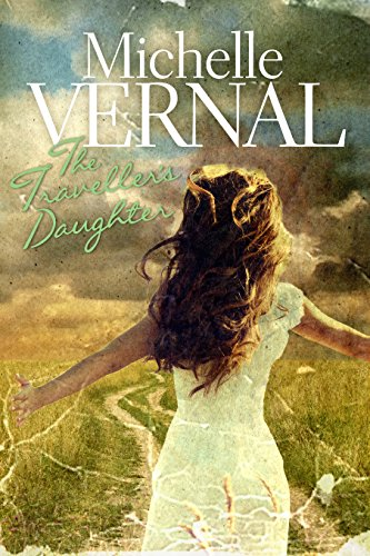 The Traveller's Daughter by Michelle  Vernal ebook deal