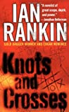 Knots and Crosses (Inspector Rebus) (0312956738) by Ian Rankin