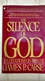 img - for The SILENCE OF GOD book / textbook / text book