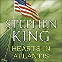 Hearts in Atlantis Audiobook by Stephen King Narrated by William Hurt