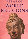 img - for Atlas of World Religions book / textbook / text book