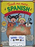 Teach Me More Spanish:  A Musical Journey Through the Year (Book & Cassette)