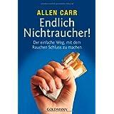 """Endlich Nichtraucher! - Der einfache Weg, mit dem Rauchen Schluss zu machenvon """"Allen Carr"""""""
