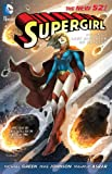 Supergirl Vol. 1: Last Daughter of Krypton (The New 52) (1401236804) by Green, Michael