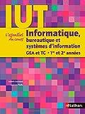 echange, troc Bournaud Isabelle, Pfeifle Gabriela - Informatique, bureautique et systèmes d'information : GEA et TC 1re et 2e années