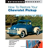 How to Restore Your Chevrolet Pickup (Motorbooks Workshop) ~ Tom Brownell