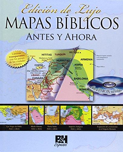 Mapas Biblicos Antes y Ahora: Edicion de Lujo