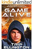 Game Alive: A Science Fiction Adventure Novel