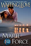 Waiting for Love (McCarthys of Gansett Island Series Book 8)
