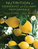 img - for Nutrition for Foodservice and Culinary Professionals by Drummond, Karen E., Brefere, Lisa M. (2013) Hardcover book / textbook / text book