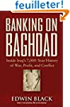 Banking On Baghdad: Inside Iraq's 7,0...