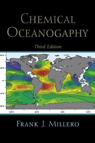 Chemical Oceanography, Third Edition (Marine Science)