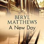 A New Day | Beryl Matthews