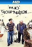For No Good Reason (AIV)