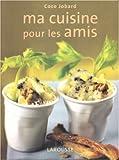 echange, troc Larousse - Ma cuisine pour les amis