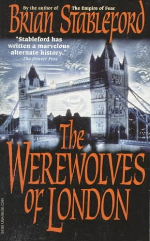 The Werewolves of London, Brian Stableford