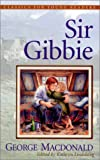 img - for Sir Gibbie (Classics for Young Readers) book / textbook / text book