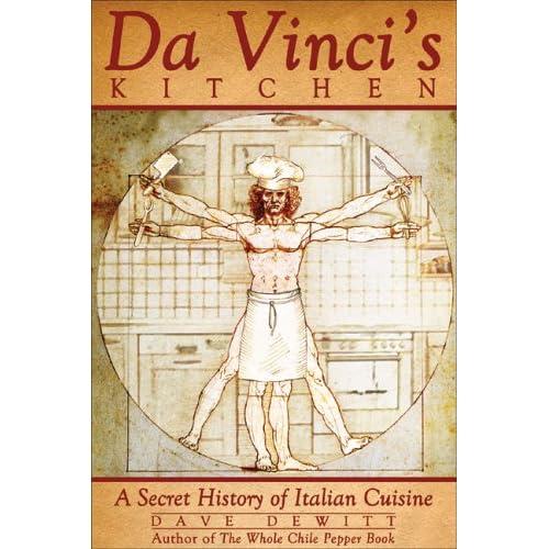 Da Vinci's Kitchen: A Secret History Of Italian Cuisine