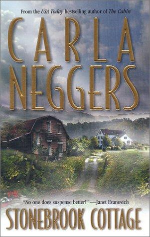 Stonebrook Cottage, CARLA NEGGERS