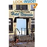 Hotel Nirgendwo: Roman (German Edition)