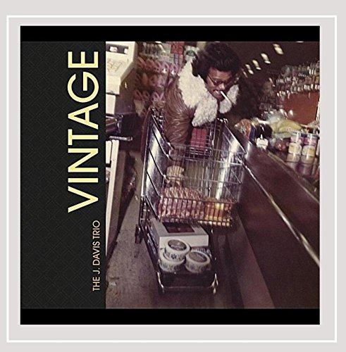 J. Davis Trio - Vintage [Explicit]