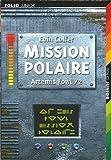 """Afficher """"Artemis Fowl n° 2 Mission polaire"""""""