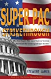 Super PAC Strikethrough (Parker Moore Series)