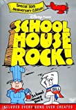 Schoolhouse Rock- 30th Anniversary