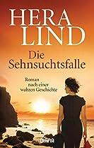 DIE SEHNSUCHTSFALLE: ROMAN NACH EINER WAHREN GESCHICHTE (8) (GERMAN EDITION)