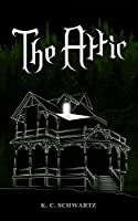 The Attic [Kindle Edition]