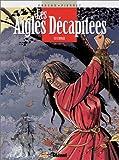 echange, troc Jean-Charles Kraehn, Michel Pierret - Les Aigles décapitées, tome 9 :  L'Otage