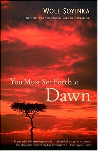 You Must Set Forth at Dawn: A Memoir