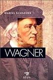 echange, troc Marcel Schneider - Wagner