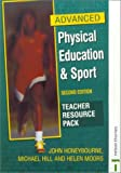 Advanced Physical Education & Sport: Teacher Resource Pack (0748753052) by Honeybourne, John