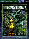 First Run (Shadowrun RPG, FAS7329) (1555603238) by FASA Corporation
