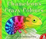 Nicola Grant Chameleon's Crazy Colours