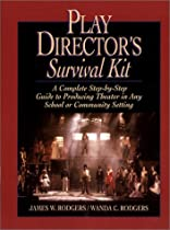 Play Director's Survival Kit: A Complete Step-by-Step Guide to Producing Theater in Any School or Co Ebook & PDF Free Download