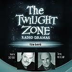 Ten Days: The Twilight Zone Radio Dramas | Mark Valenti