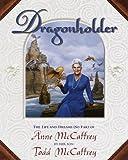 Dragonholder (0345422171) by McCaffrey, Todd J.