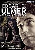 Edgar G Ulmer: The Man Off-Screen