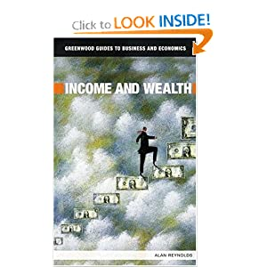 Income and Wealth Alan Reynolds