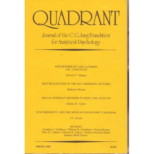 Quadrant: Journal of the C. G. Jung Foundation for Analytical Psychology. Spring 1982, Vol. 15, No. 1, C. G. Jung Foundation