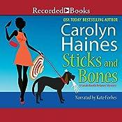 Sticks and Bones | Carolyn Haines