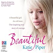 Beautiful | [Katie Piper]