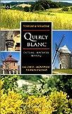 echange, troc Claude Goulet - Le Quercy blanc : Moissac-Montauban, Castelnau-Montratier
