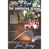 The American School 1642 - 2000 ~ Joel Spring