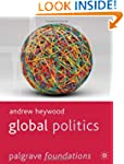 Global Politics (Palgrave Foundations...