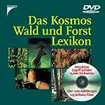 Das Kosmos Wald- und Forstlexikon. DV...